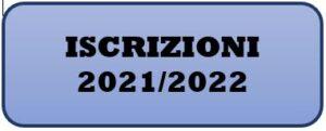 Iscrizioni 2021/2022